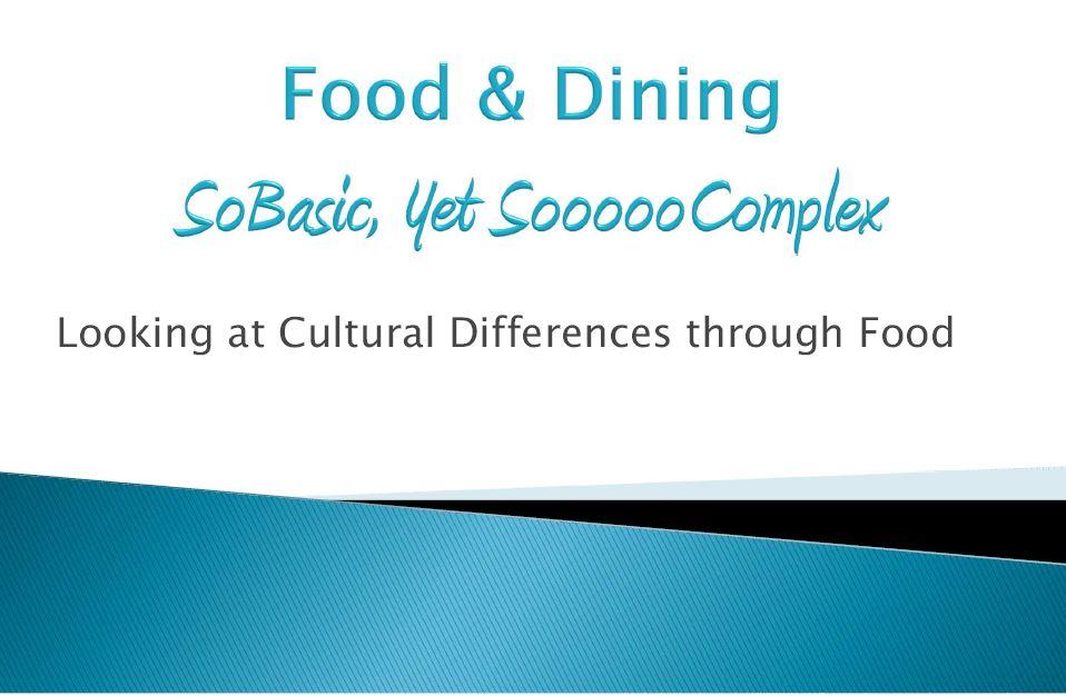 Cultural Awareness Through Food